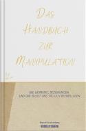 Das Handbuch zur Manipulation - Cover